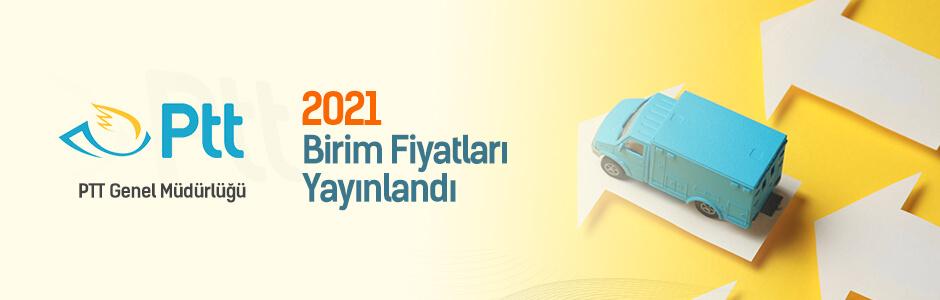 PTT 2021 Birim Fiyatları Yayınlandı