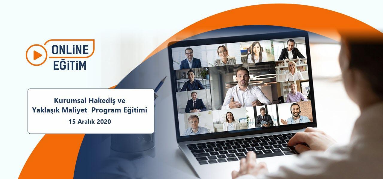 Kurumsal Hakediş ve Yaklaşık Maliyet Programı Online Eğitimi