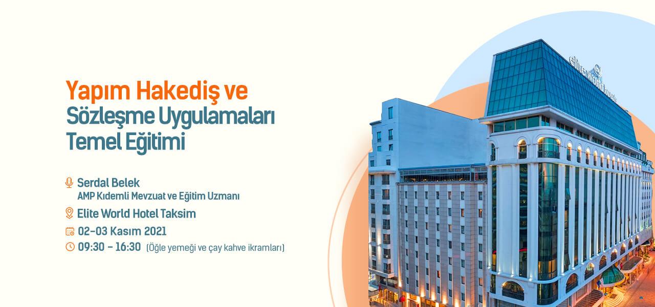 Yapım Hakediş ve Sözleşme Uygulamaları Temel Eğitimi  Taksim İSTANBUL - Serdal BELEK